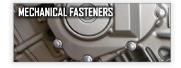 Mechanical Fasteners
